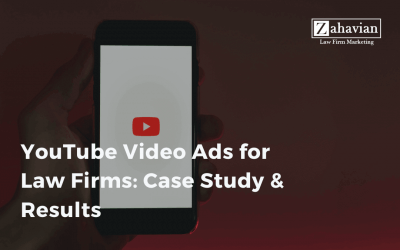 YouTube Video Ads for Law Firms: Case Study & Results
