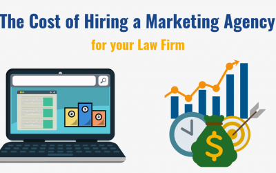 The Cost of Hiring a Marketing Agency for your Law Firm