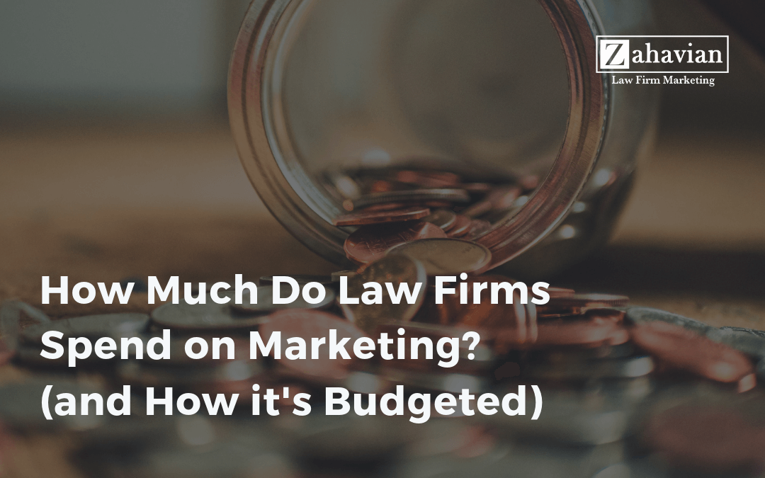 How Much Do Law Firms Spend on Marketing? (and How it's Budgeted)