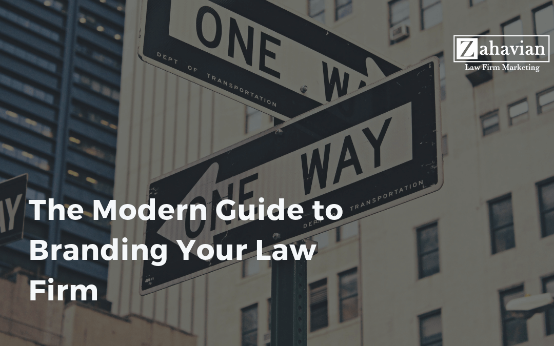 The Modern Guide to Branding Your Law Firm