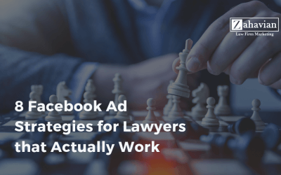 8 Facebook Ad Strategies for Lawyers that Actually Work