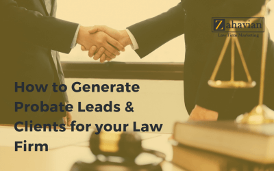 How to Generate Probate Leads & Clients for Your Law Firm