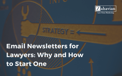 Email Newsletters for Lawyers: Why and How to Start One