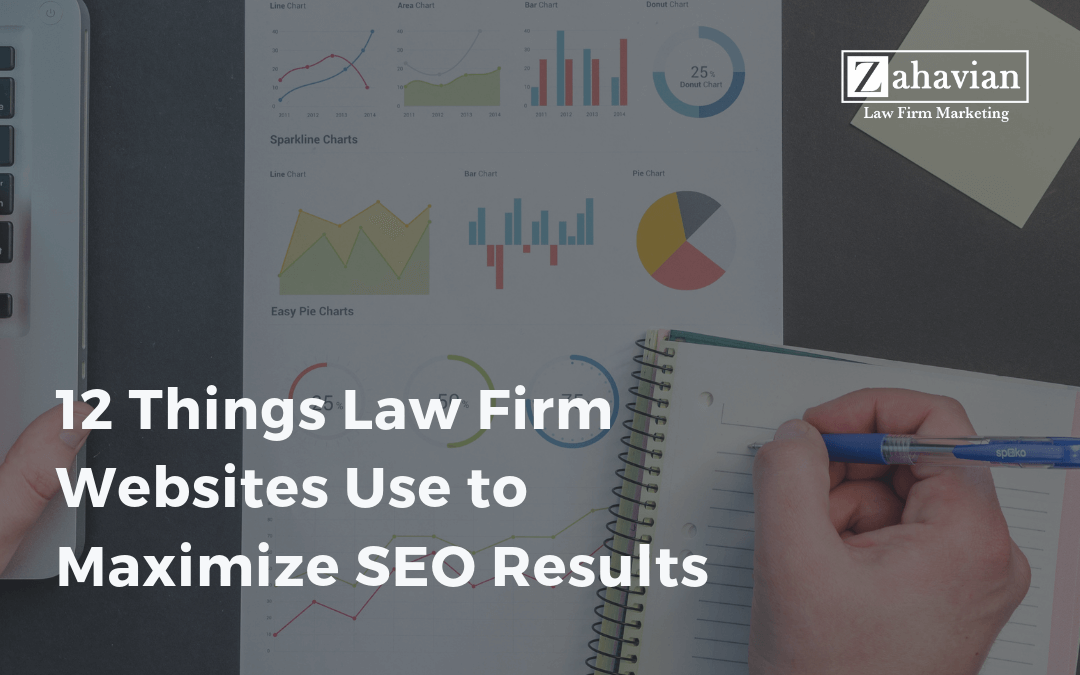 12 Things Law Firm Websites Use to Maximize SEO Results