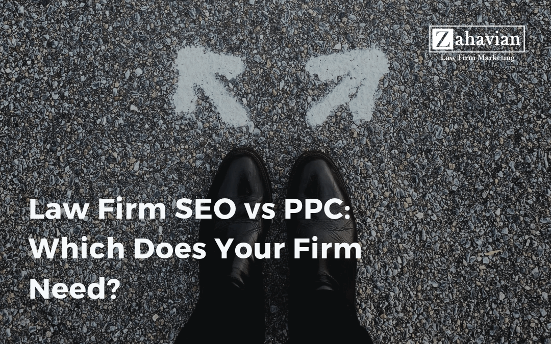 Law Firm SEO vs. PPC: Which Does Your Firm Need?