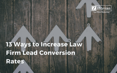 13 Ways to Increase Law Firm Lead Conversion Rates