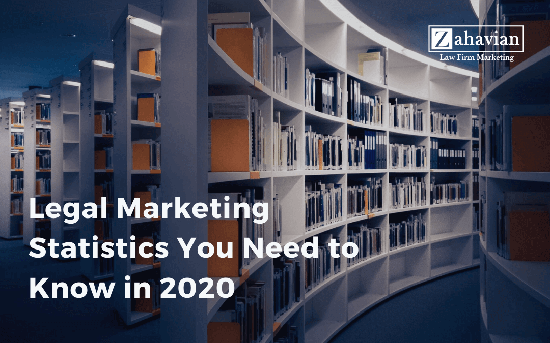 Legal Marketing Statistics You Need to Know in 2020