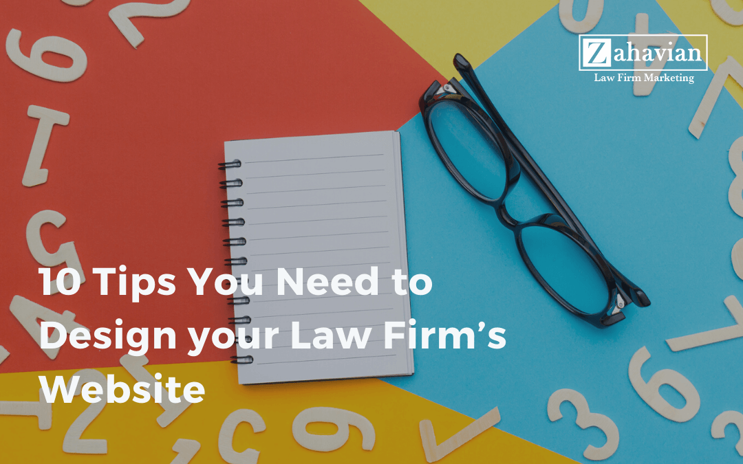 10 Tips You Need to Design your Law Firm's Website