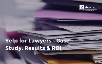 Yelp for Lawyers – Case Study, Results & ROI
