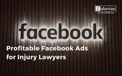 Profitable Facebook Ads for Injury Lawyers
