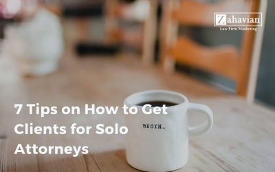 7 Tips on How to Get Clients for Solo Attorneys