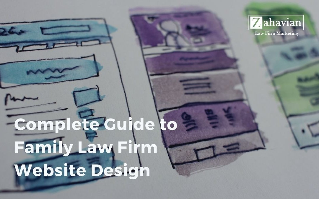 Family Law Firm Website Design: The 2021 Guide