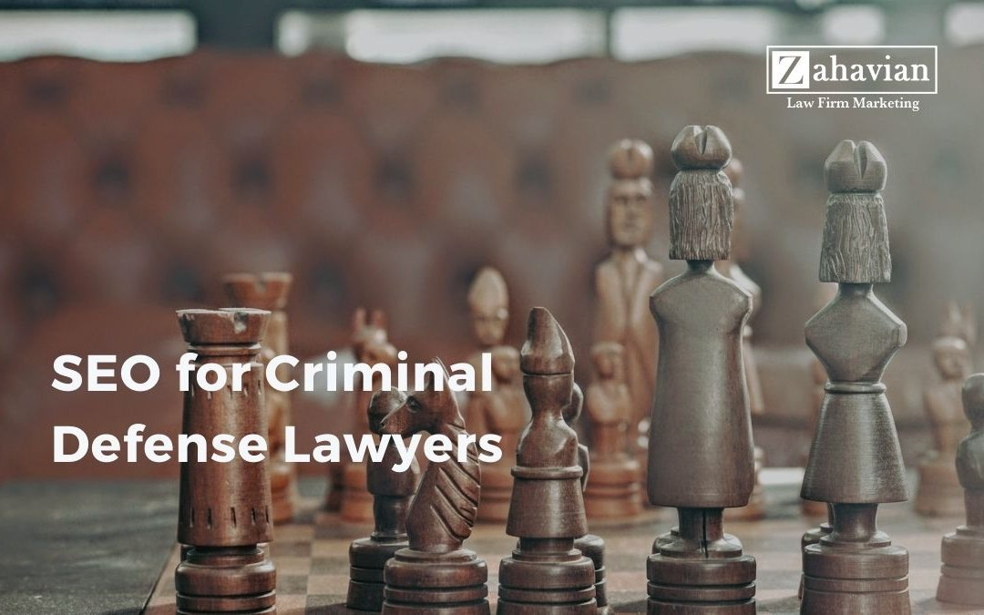 SEO for Criminal Defense Lawyers