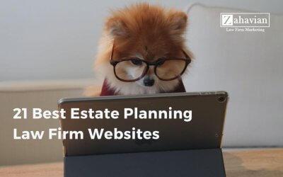 21 Best Estate Planning Law Firm Websites