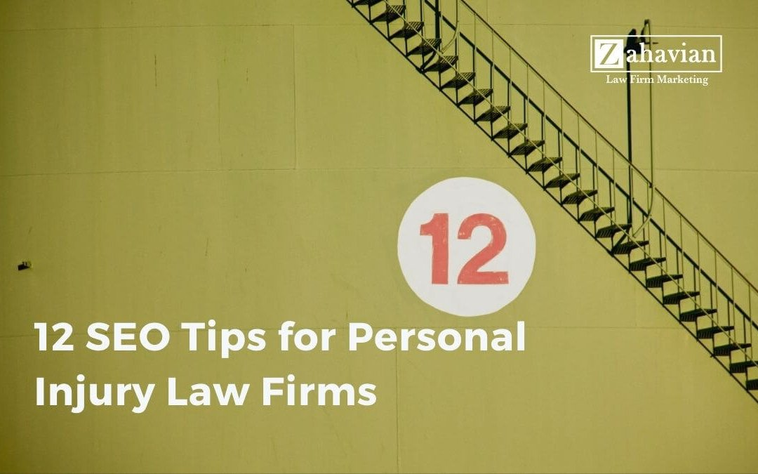 12 SEO Tips for Personal Injury Lawyers