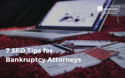 7 SEO Tips for Bankruptcy Attorneys