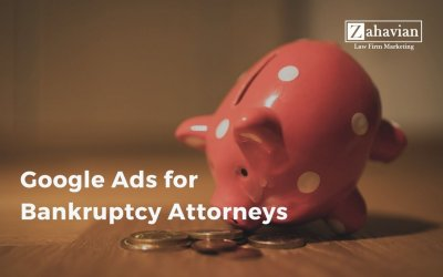 Google Ads for Bankruptcy Attorneys: 10 Tips that Get Leads